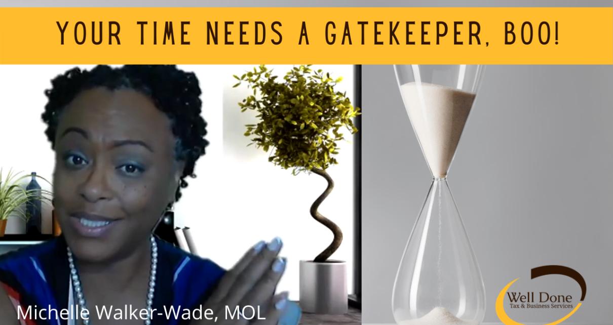 Time Needs a Gatekeeper